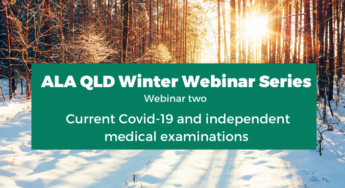 Webcast - COVID-19 and Independent Medical Examinations