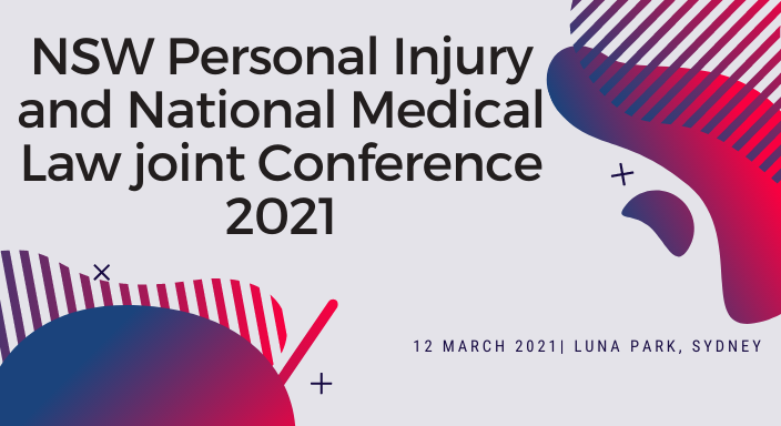 NSW Personal Injury and National Medical Law Conference 2021